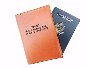 Graduation Gift For Him Personalized Leather Passport Wallet, Where were going we don't need Roads, For Boyfriend, College Graduation,
