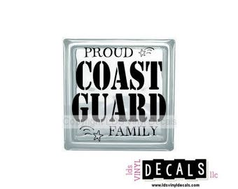 Proud COAST GUARD Family - Patriotic and Military Vinyl Lettering for Glass Blocks - USA Decals