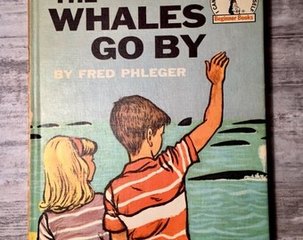 The Whales Go By, by author Fred Phleger, 1959, Seuss Beginner Books, Paul Gladone, Book Club Edition, Vintage Children's Books