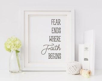 Instant Download: Fear Ends 8x10 Sign