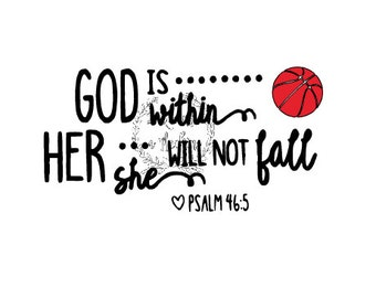 Basketball Mom Spirit Shirt Psalm 46 God is within her She will not Fall Automatic SVG Download