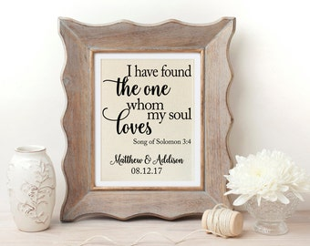 Bible Verse Art | Engagement Gift | Cotton Anniversary | I Have Found the One Whom My Soul Loves | Bible Wedding Sign | Song of Solomon 3:4