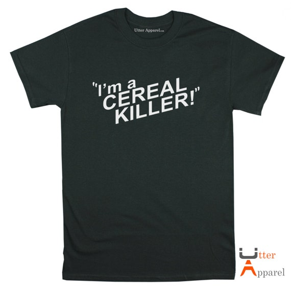 I'm A Cereal Killer T-shirt (Ladies or Unisex Tee), Sherlock Holmes funny T shirt - sizes S-2XL, other colours available