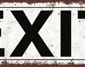 Exit Metal Street Sign, Rustic, Vintage   TFD2031