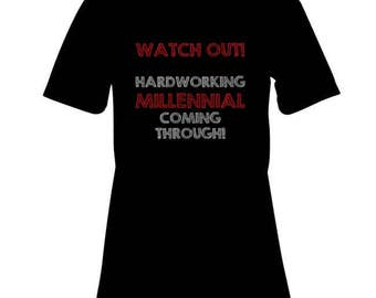 "Funny ""Hardworking Millennial"" T-Shirt - Available in Men's and Women's Sizes - Perfect Gift for a Millennial!"