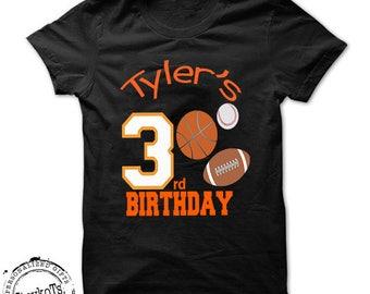 3rd Birthday shirt Sports theme team shirts 3rd Football, basketball, baseball kids shirts Personalized t-shirt 2nd, 4th, 5th, 6th, 7th, 8th