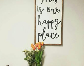 """This is our happy place wood sign 16x32"""""""