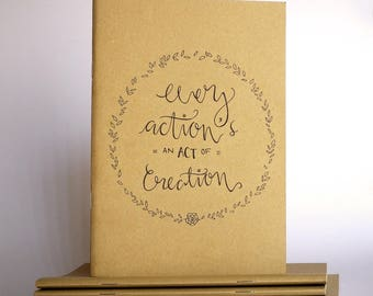 "Brown Hamilton Inspired Sketchbook with Hand-Drawn Design - ""Every Action's an Act of Creation"""