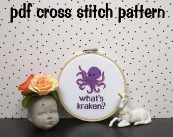 What's Kraken, Funny Cross Stitch Pattern, Pun Embroidery, Kawaii Octopus, Cute Hoop Art - PDF, Instant Download