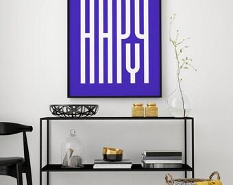 HAPPY - Typographic Poster, Art Print, Wall Decor