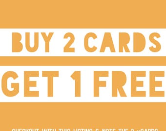 Buy 2 Cards Get 1 Free
