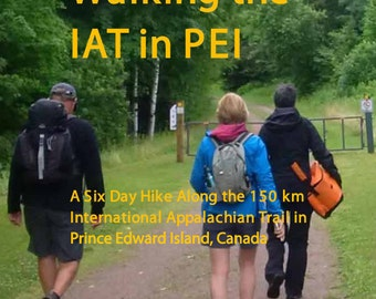 Book - Walking the Appalachian Trail in Prince Edward Island, Canada