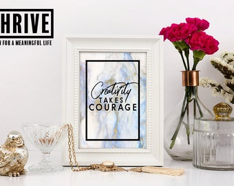 Printable wall art, marble prints, creativity takes courage, office decor