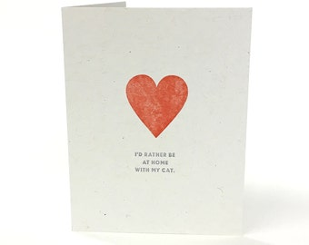 Funny Valentines Card - I'd Rather Be At Home With My Cat -  Valentines Day Card for Him, Card for Her, Boyfriend Card, Girlfriend Card
