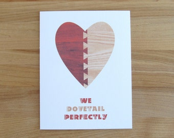 We Dovetail Perfectly // Sweet, Romantic, Valentine, Anniversary, Birthday or Fathers Day Card for Him or Her
