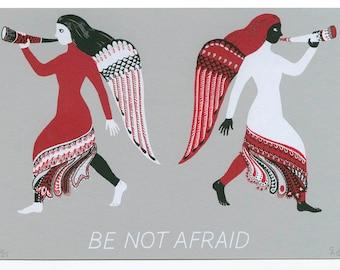 Be Not Afraid - limited edition screenprint, handmade, miniprint, angel, wings, guardian, hope, encouragement