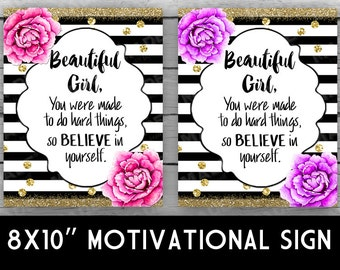 BEAUTIFUL GIRL MOTIVATIONAL Sign-Peonies, Printed or Digital, Home Decor, Stationery, Stripes, Gold Glitter, Believe