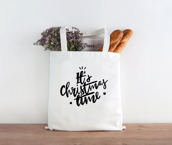 It's Christmas Time, Holidays, Holiday tote, Christmas gift, christmas cheer, christmas tote, gift, happy holidays