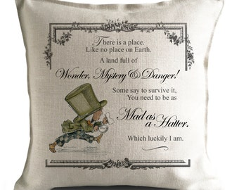 ALICE IN WONDERLAND Cushion Cover Mad Hatter - Mystery and Danger Quote - 40cm 16 inch
