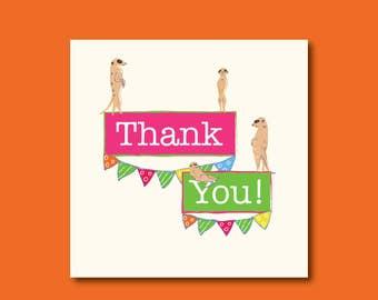 Meerkat Thank You Card