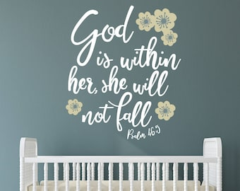 God Is With Her She Will Not Fall Decal / Nursery Decal / Girls Room Decal / Psalms Decal / Nursery Decor / Baby Decal / Bible Decal