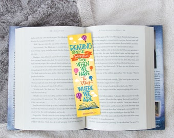 Reading Gives Us Someplace to Go - Bookmark