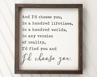 I'd Choose You Framed Wood Sign, Love Quote Wall Hanging, Gallery Wall Piece, Romantic Saying Home Decor, Typography Wall Art, Gift Idea