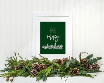 Be Merry  Christmas printable art INSTANT DOWNLOAD