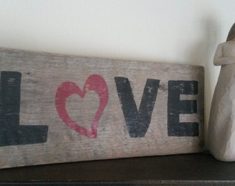Reclaimed Love Sign Rustic Home Decor Wedding Gift