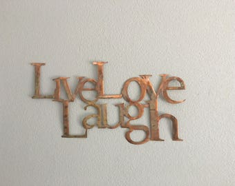 Live Love Laugh - Copper Metal Art - Home Decor - Wall Hanging -
