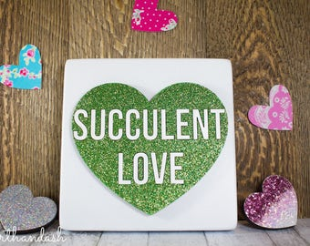 "Laser Cut Conversation Hearts ""Succulent Love"""