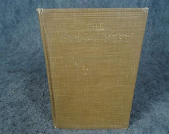 The Crow's Nest By Clarence Day, Jr. With Illustrations Hardcover 1921