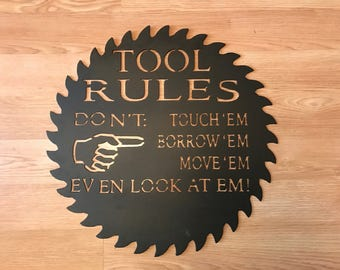 "Handmade, Powder Coated ""Tool Rules"" Steel Sign, Steel Workshop Sign, Steel Garage Sign, Gifts for the Workshop Enthusiast, Tool Rules Decor"