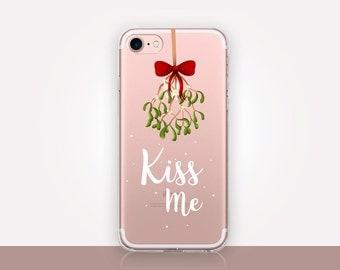 Kiss Me Mistletoe Clear Phone Case - Clear Case - For iPhone 8, 8 Plus, X, iPhone 7 Plus, 7, SE, 5, 6S Plus, 6S,6 Plus, Samsung S8,S8 Plus,