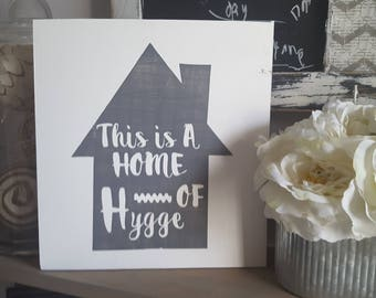 Hygge sign, Hygge house sign, This house is hygge, wood hygge sign, wooden hygge sign, wood house sign, wood home sign, wooden home sign