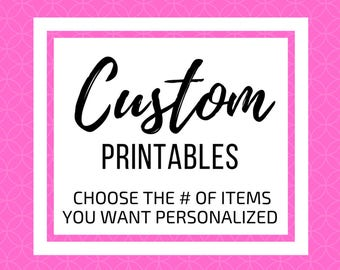 Customized Items - personalized party items - cupcake toppers, banner, signs, centerpiece design, personalized with name and age