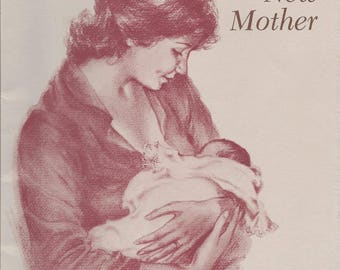 Mediations for the New Mother, Mother's Love, and Baby Book