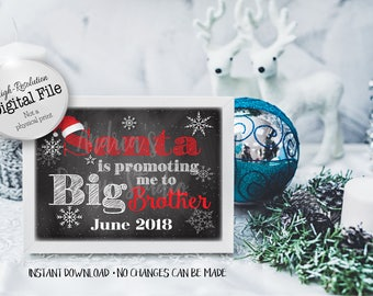 Santa Is Promoting Me, Big Brother Sign, New Baby Announcement, Pregnancy Announcement, June 2018, Instant Download, Digital Files