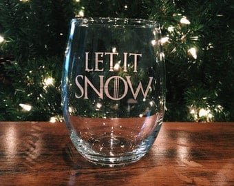 Let it Snow Stemless Wine Glass - Game of Thrones Inspired