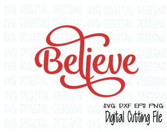 Believe Svg Christmas Svg Christmas clipart - cut file - Svg Dxf Eps Holiday cutting files for Silhouette, Cricut