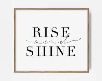rise and shine print, bedroom art, bedroom decor, bedroom print, printable quote, morning quote, morning print, minimalist quote print, art
