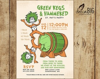 St. Patricks Day Party Invite - Dr. Seuss - Green Kegs and Hammered - Printable - Digital File - Invitation