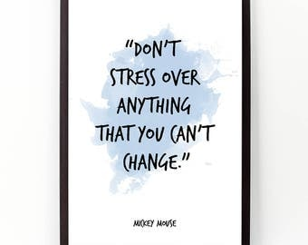 Dont stress  ... , Disney poster, Mickey Mouse Quote,  Watercolor Poster, Wall art, Motivational quote, Inspirational quote, Watercolor art.