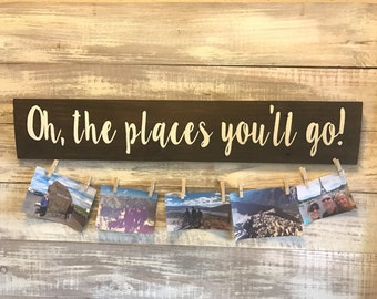 Oh the places you'll go! Photo display, trip pictures, pics of travel, traveler, explorer gift