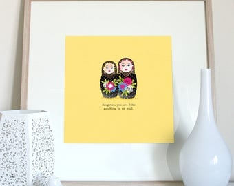 Daughter gift, Daughter quote Russian doll print, daughter saying, nesting dolls, babushka dolls, Matryoshka dolls, Daughter print