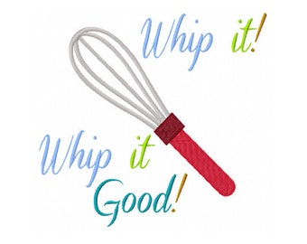 Whip It Good   Whip It Embroidery Design   Baking Embroidery Design   Cooking  Embroidery Design   Kitchen Towel Embroidery Design   Mom Gift