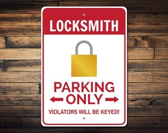 Locksmith Parking Sign, Locksmith Gift, Locksmith Decor, Locksmith Sign, Lock Sign, Padlock Sign, Man Cave Gift -Quality Aluminum ENS1002837