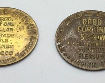 Fantasy Brothel Token Poke Of Gold Saloon Swrew 8 Ladies Good For 1 Screw Stogie Whiskey Red Dog Virginia City Railroad Saloon Choose 1