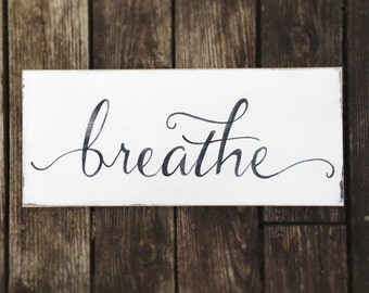 Breathe, hand painted, wooden sign with inspirational quote, encouraging, farmhouse style, nursery sign, barre, yoga, woodfairysigns, small