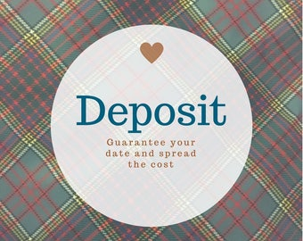 Deposit for Tartan Shoe Design - Save the Date - Instalment 1 of 2